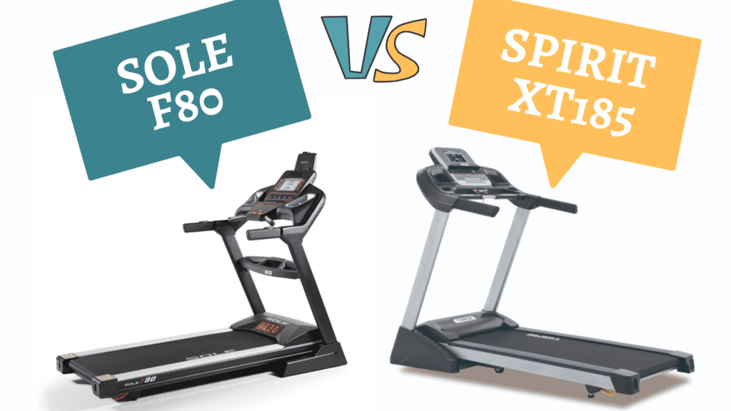 SOLE F80 vs SPIRIT XT185